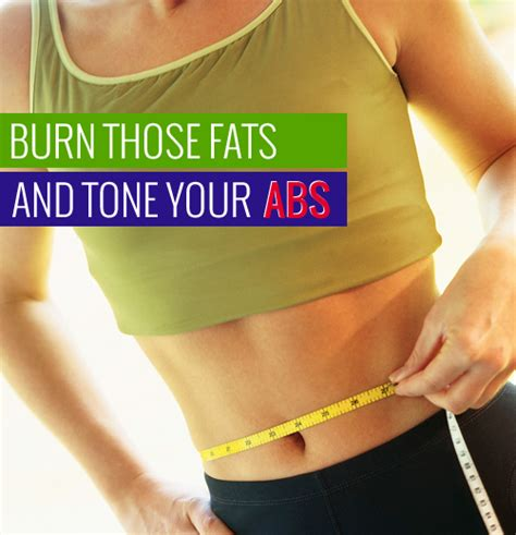 burn fats in your abs burn those fats and tone your abs womenolife com