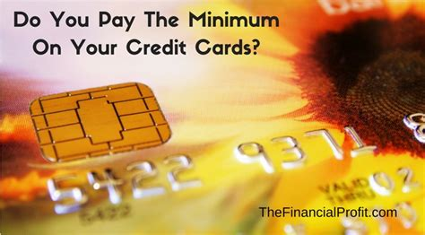 if you make minimum payments on credit cards your minimum credit card payment is it enough