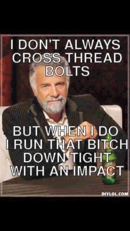Mechanics Memes - 17 best images about car memes on pinterest