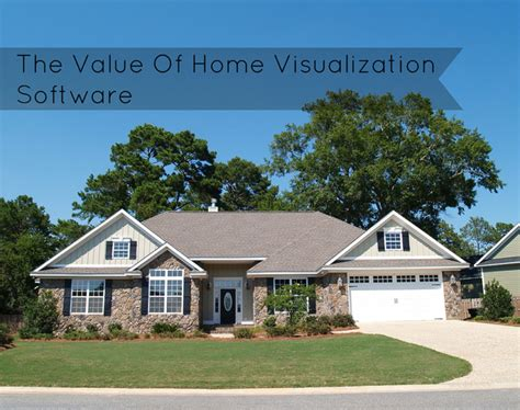 the value of home visualization software for home