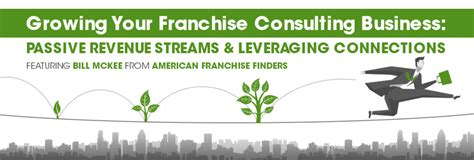 growing franchise consulting with passive revenue streams