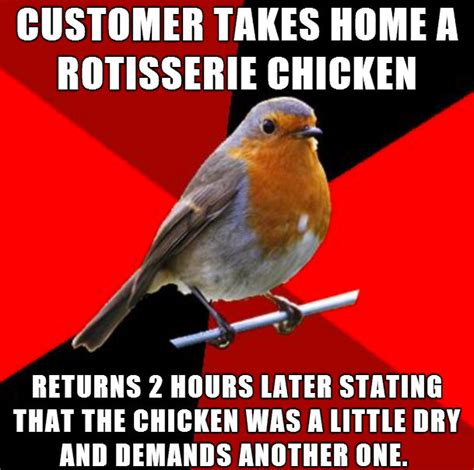 Retail Robin Meme - 15 stories that will make you never want to work retail a