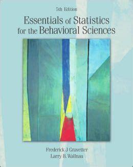 essentials of statistics for the behavioral sciences essentials of statistics for the behavioral sciences