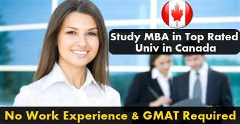 Mba Courses In Canada Without Gmat by Study Mba In Canada Without Work Experience And Gmat
