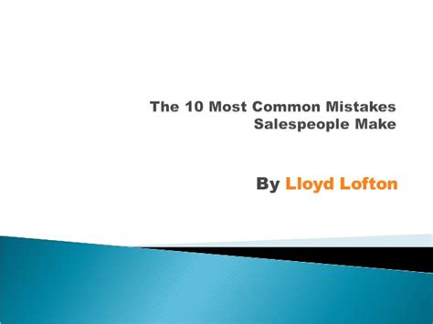 Organizations 10 Mistakes That Most Make by 10 Most Common Mistakes Sales Make