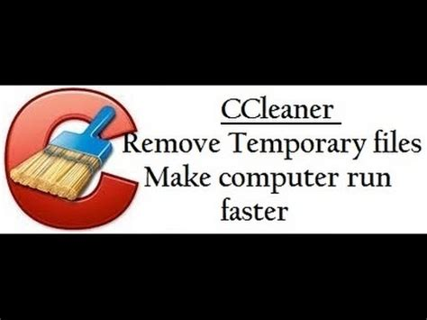 ccleaner temporary files ccleaner removing temporary files make computer run