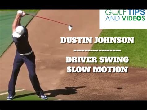 dustin johnson golf swing slow motion dustin johnson driver slow motion face on youtube