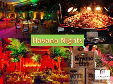 themes party night havana nights demarse meetings events