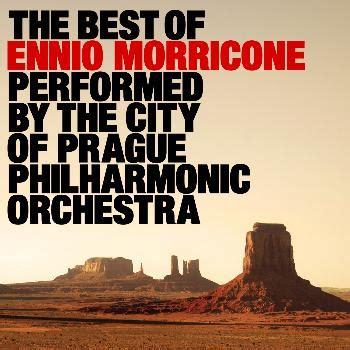 the best of ennio morricone the best of ennio morricone 201 the city of prague