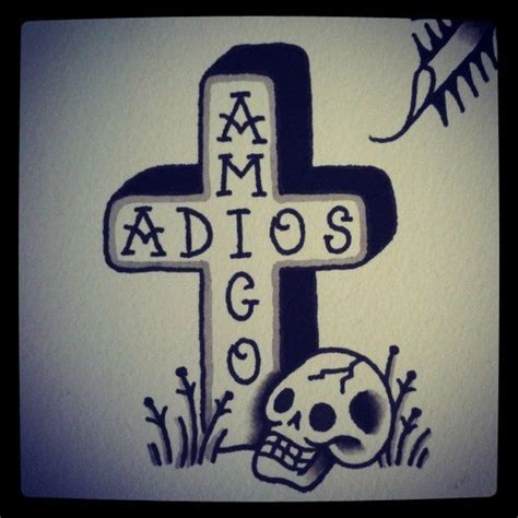 adios amigo tattoo design best tattoo designs