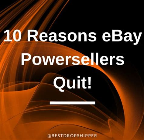 7 Reasons I Ebay by 10 Reasons Ebay Powersellers Quit Drop Shipping