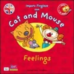 libro cat and mouse libro cat and mouse feelings con cd audio di s lafeltrinelli