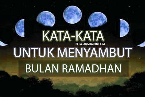 kumpulan kata kata bulan ramadhan romantislucu  islami