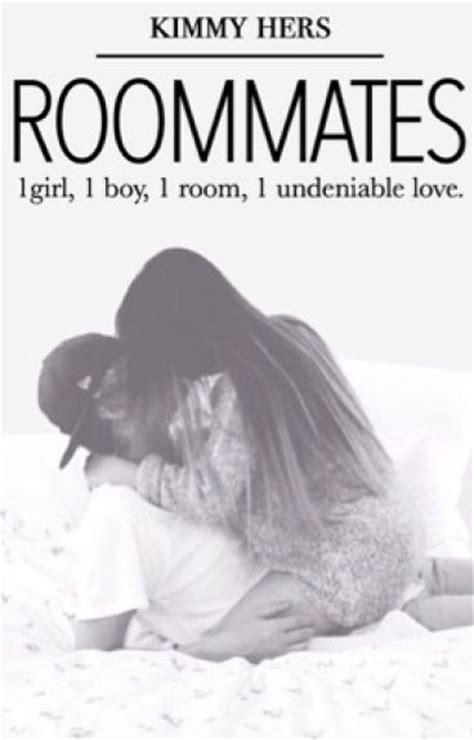 roomies books roommates roommates 39 wattpad
