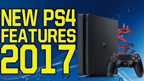 ps4 features new ps4 features 2017 ps4 new features i want to see in