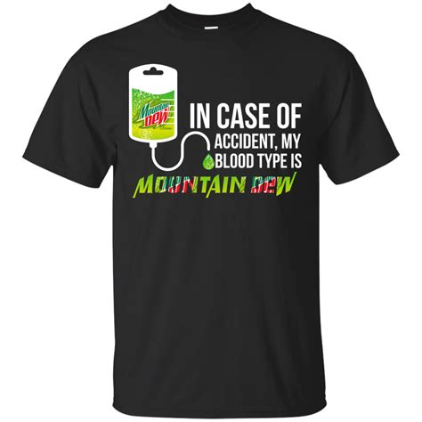 my is blood in of my blood type is mountain dew t shirt sleeve hoodie