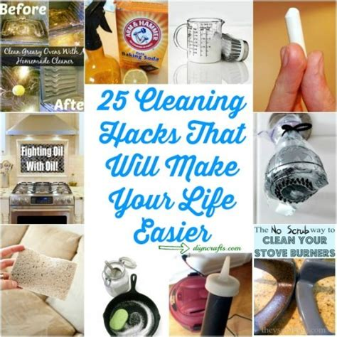 household hacks 25 cleaning hacks that will make your life easier