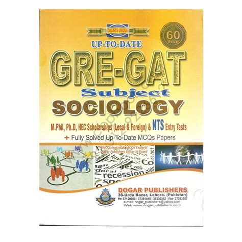 Gat Test For Mba by Dogar S Unique Up To Date Gre Gat Subject Sociology Dogar