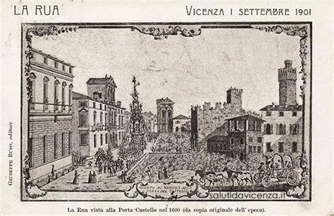 popolare di vicenza piazza venezia rua di vicenza storia mito e tradizione di una festa