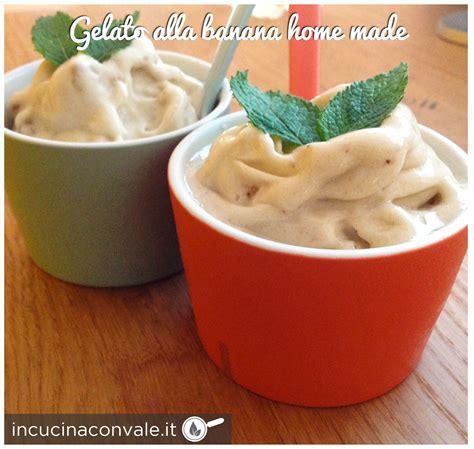 gelato alla banana fatto in casa gelato alla banana fatto in casa in cucina con vale