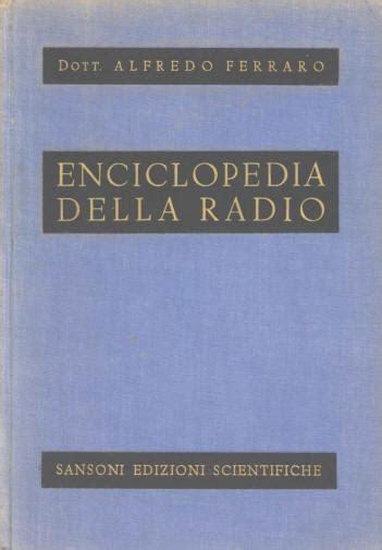 dispensa dizionario enciclopedia della radio ferraro distribuzione a dispense