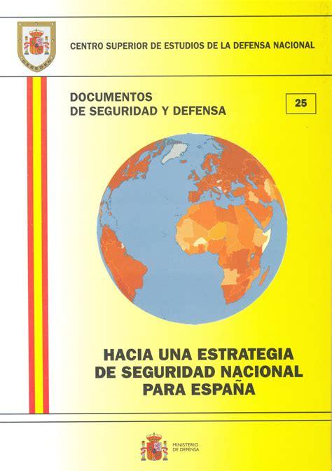 libro en defensa de espaa hacia una estrategia de seguridad nacional para espa 209 a