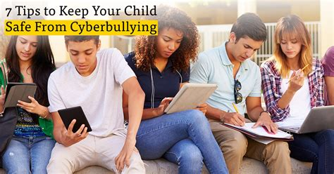 7 Tips On Keeping Your Safe by Cyberbullying 7 Tips To Keep Your Child Safe