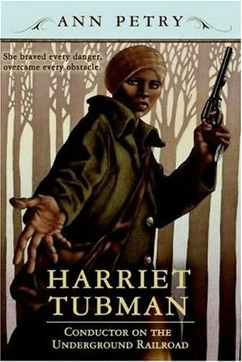 harriet tubman conductor on the underground railroad books harriet tubman conductor on the underground railroad by