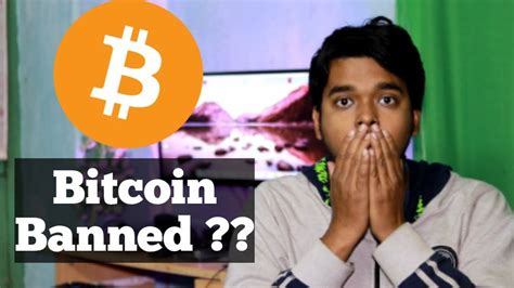 bitcoin banned bitcoin banned in india youtube