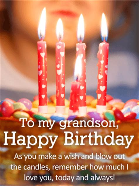 Happy Birthday Wishes To Grandson Blow Out The Candles Happy Birthday Wishes Card For