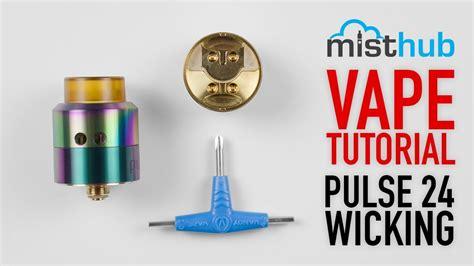 vape wicking tutorial the vandy vape pulse 24 bf rda build wicking tutorial