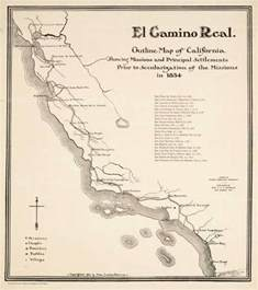 Camino Real How El Camino Real California S Royal Road Was