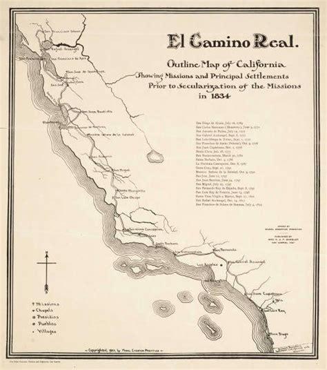el camino real how el camino real california s royal road was