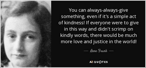 Simple Biography Of Anne Frank   top 25 quotes by anne frank of 216 a z quotes