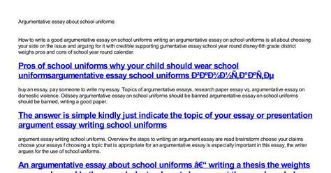 Argumentative Essay No School Uniforms by Thesis About School Uniforms 28 Images Persuasive