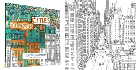 coloring book for adults npr quot fantastic cities a coloring book of amazing places real
