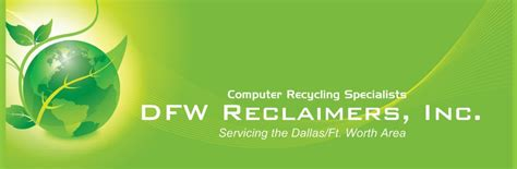 dfw reclaimers computer recycling home watauga tx