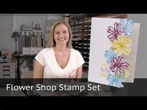 tutorial carding shop a video tutorial featuring the stin up flower shop