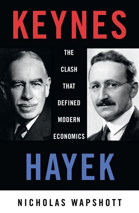 keynes vs hayek keynes hayek book scribe publications