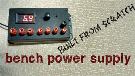 bench power supply unit bench power supply unit from scratch