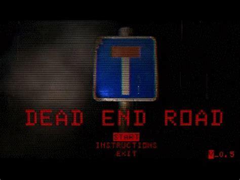 dead end game lyrics dead end road by ddd wares