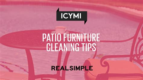 Patio Cleaning Tips by A Guide To Cleaning Patio Furniture Real Simple