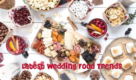 What Is Your Favorite Food Trend Of 2007 by Cool Wedding Food Trends That You Must Try At Your