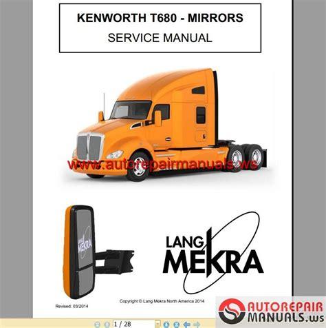 kenworth truck repair kenworth truck t680 mirrors service manual auto repair