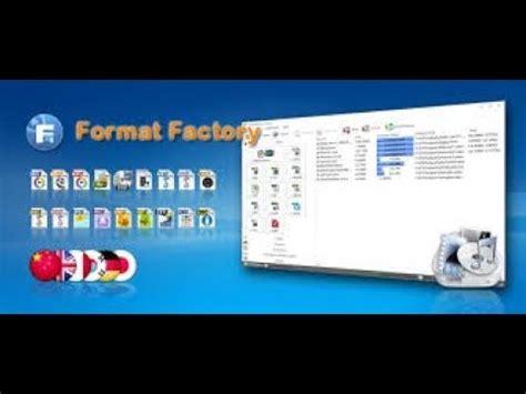 format factory youtube معرفه كل شئ عن برنامج format factory لتغير امتدادات