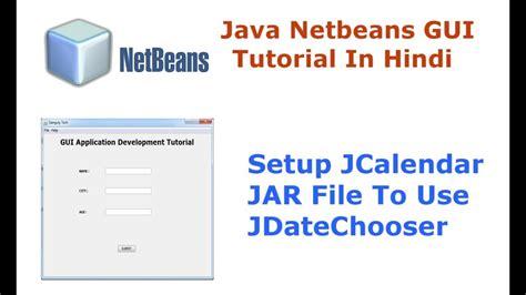 java tutorial videos in hindi java swing netbeans ide gui tutorial 13 how to setup