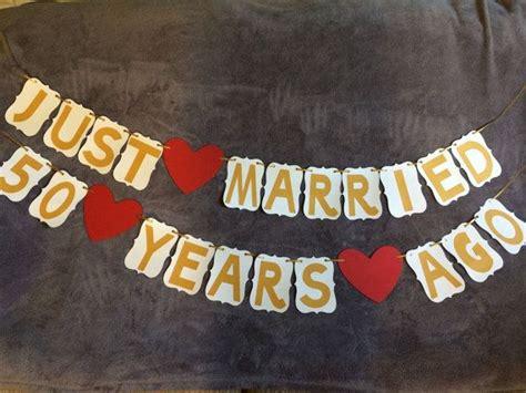 Wedding Anniversary Banner Ideas by Best 25 50th Wedding Anniversary Ideas On
