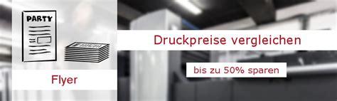 Flyer Drucken Preisvergleich by Flyer Drucken Billig Preisvergleich Flyerdruck