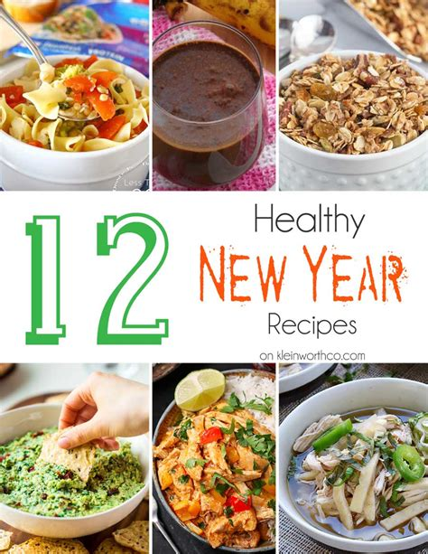 new year cooking recipes 12 healthy new year recipes kleinworth co