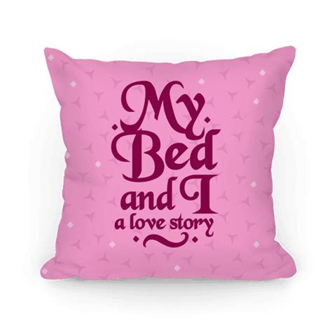 my bed pillow i love my bed t shirts tanks coffee mugs and gifts